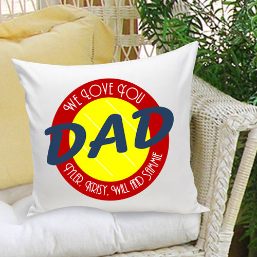 16x16 Throw Pillow Family - Love You Dad - 2cooldesigns