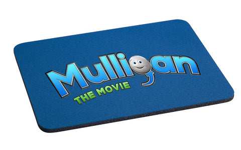 Mulligan Mouse-Pad