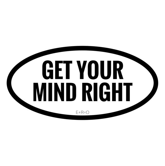 Sticker - R:2 Get Your Mind Right