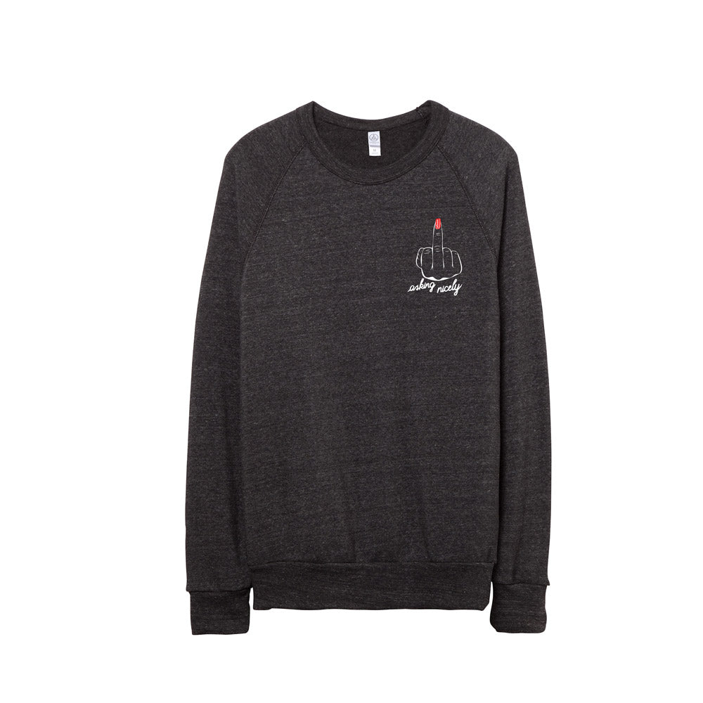 Asking Nicely | Crewneck Sweatshirt