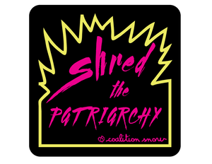 Shred The Patriarchy | Patches
