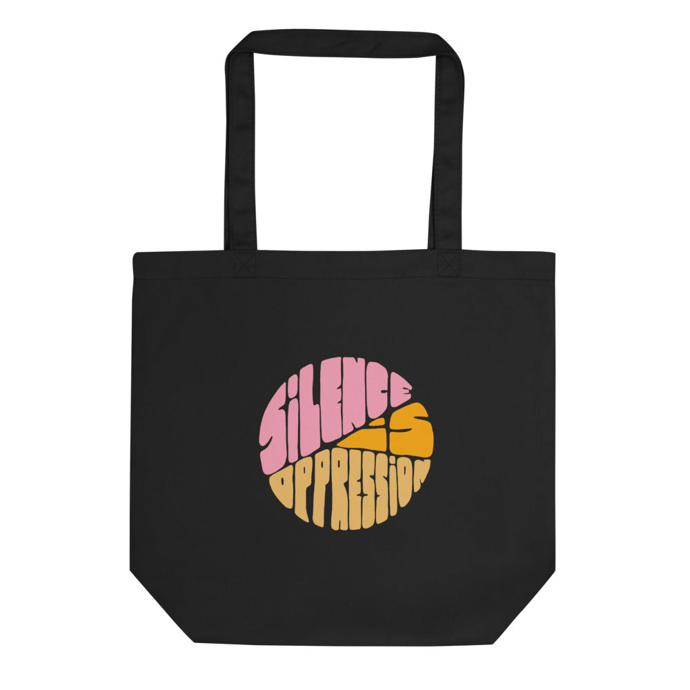 Silence Is Oppression: Eco Tote Bag