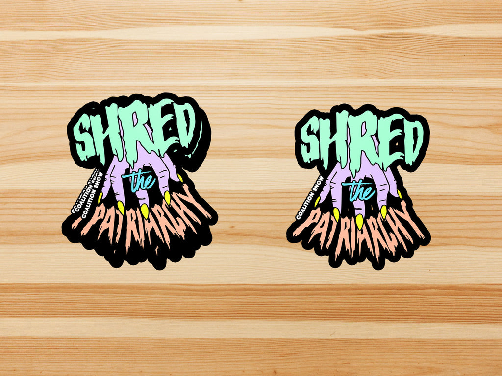 Shred the Patriarchy | Sticker