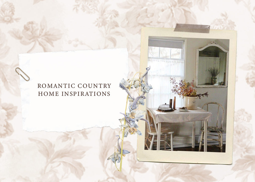 Romantic Country Home Inspirations