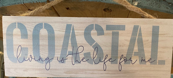 Costal Living Sign