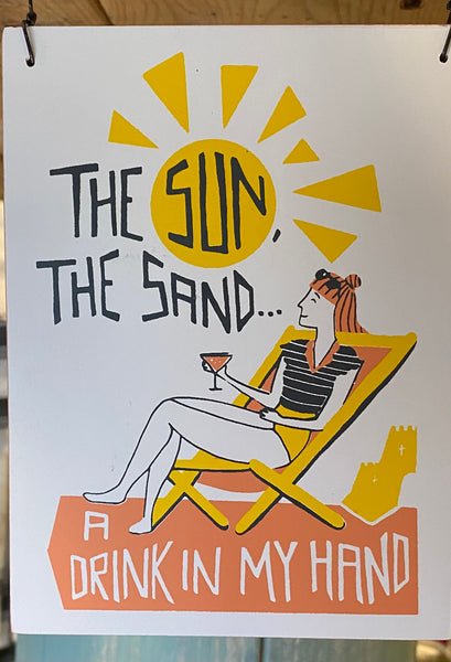 Sun Sand and Drink Sign