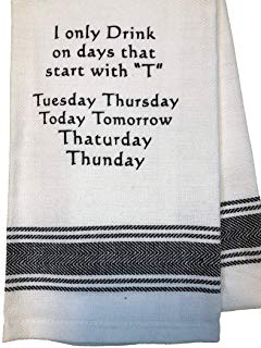 Drink on Days Towel