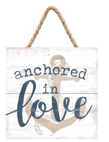 Anchored In Love Sign
