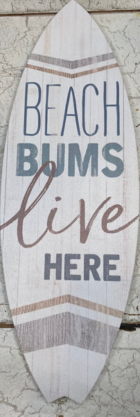 Beach Bums Live Here Sign