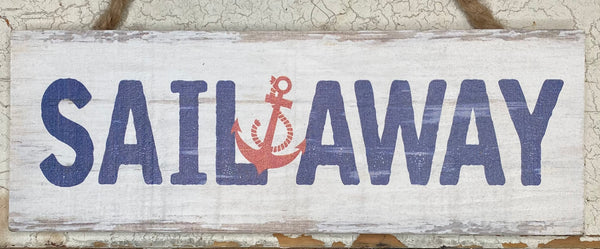 Sail Away Sign