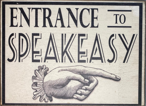 Entrance to Speakeasy