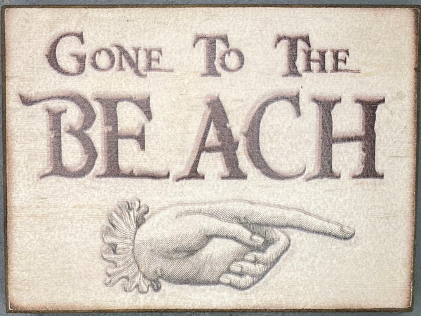 Gone To The Beach - Small