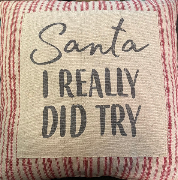 Santa I Really Did Try - Countdown Pillow