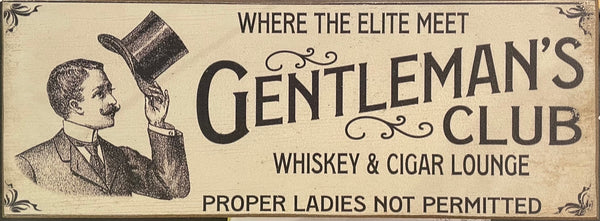Gentleman's Club Vintage Sign- Small