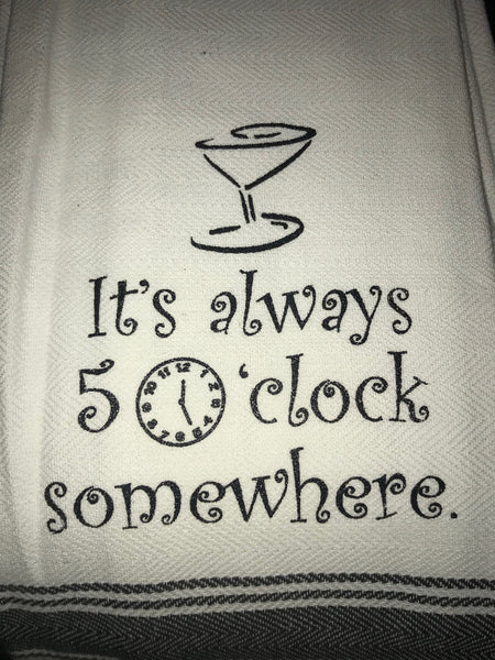 5 O'Clock Towel