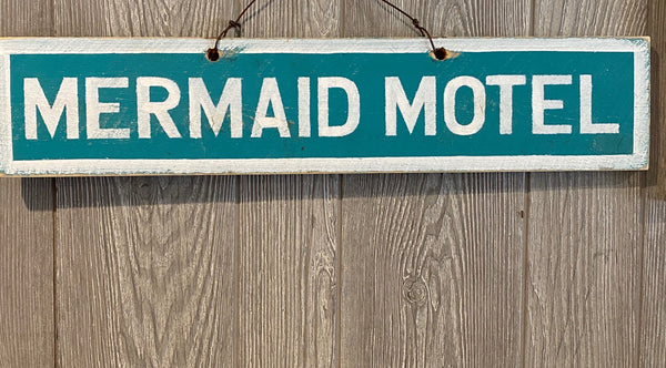 Mermaid Motel Sign #2