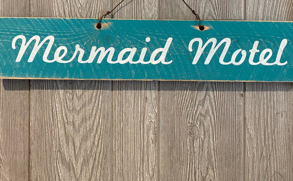 Mermaid Motel Sign #3