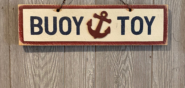 Buoy Toy Sign