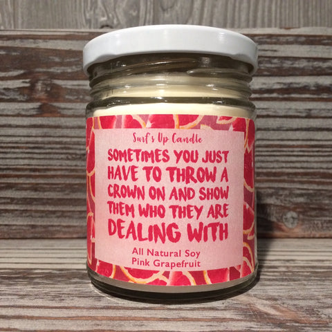 surfs up candle pink grapefruit soy candle quote
