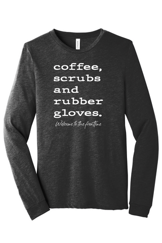 Coffee, Scrubs, & Rubber Gloves Long-Sleeve Tee