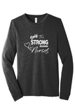 Only The Strong Long-Sleeve Tee