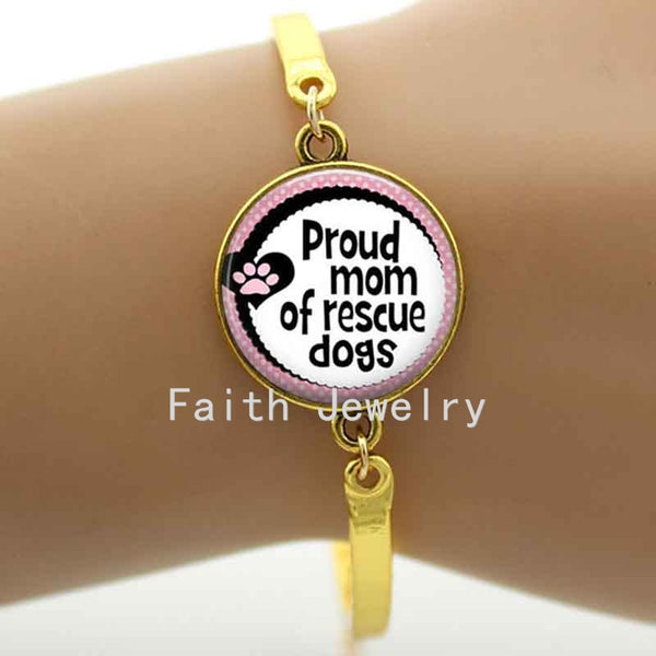 """Proud mom of rescue dogs""  Art Glass Dome Bracelet"