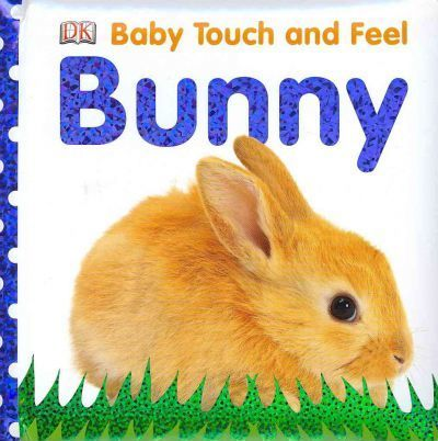 Bright Baby Touch and Feel Bunny
