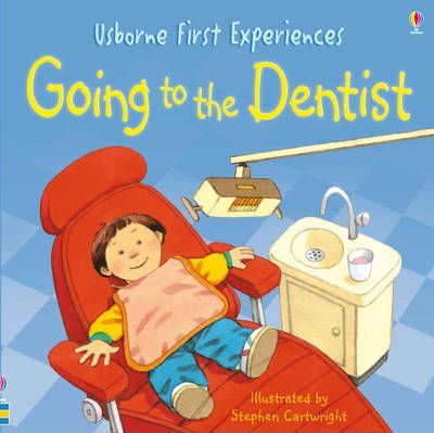 First Experiences Going To The Dentist