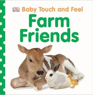 Bright Baby Touch and Feel Farm Friends