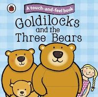 Goldilocks and the Three Bears: Ladybird Touch and Feel Fairy Tales