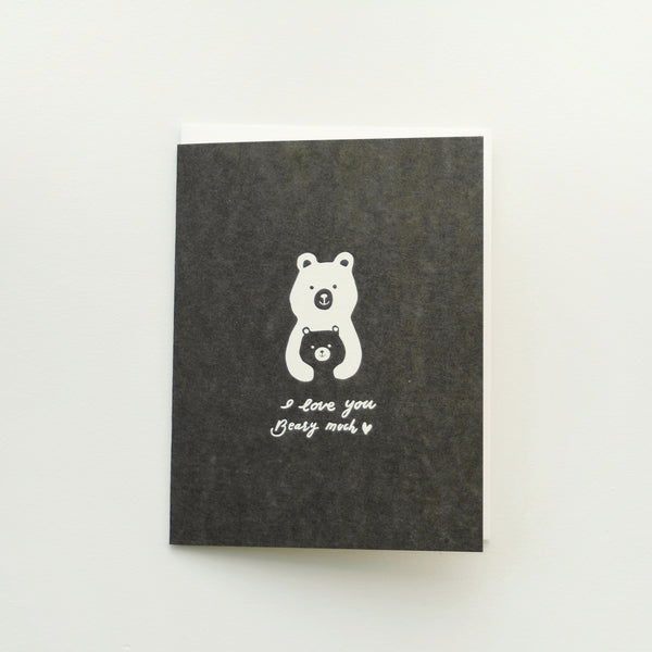 """I Love You Beary Much"" Card"