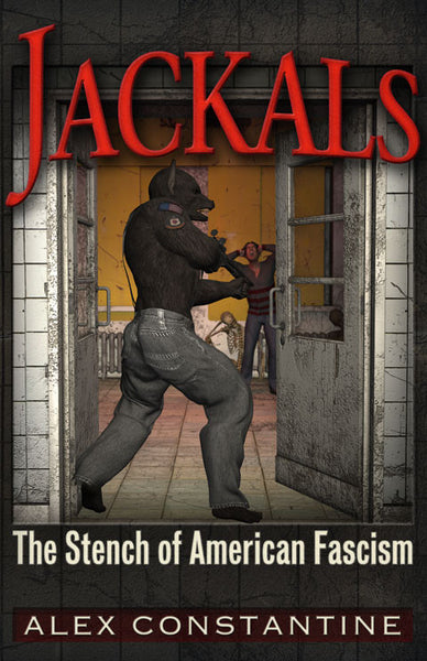 Jackals, The Stench of American Fascism