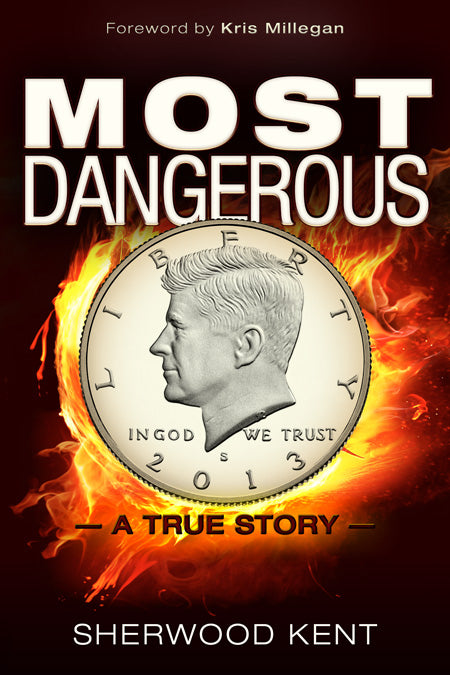 Most Dangerous  A True Story