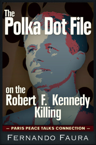 The Polka Dot File on the Robert F. Kennedy Killing