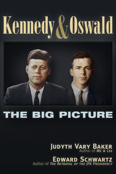 Kennedy and Oswald  The Big Picture