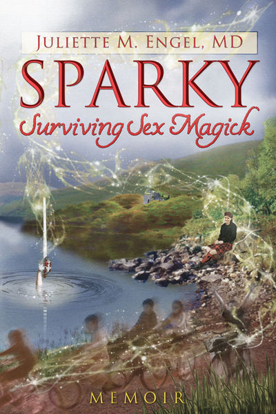 Sparky – Surviving Sex Magick