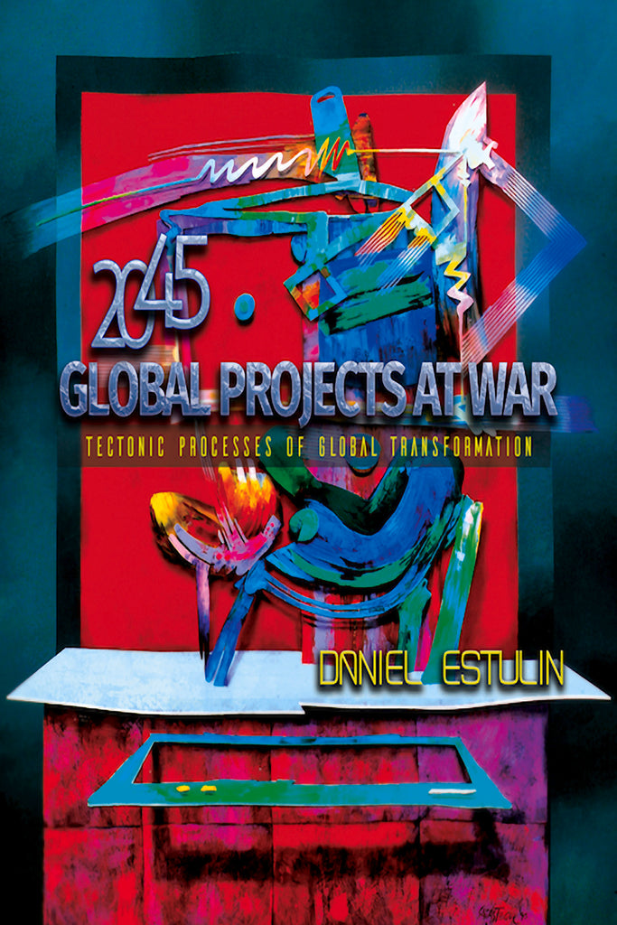 Global Projects at War