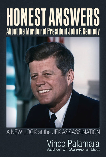 Honest Answers about the Murder of President John F. Kennedy