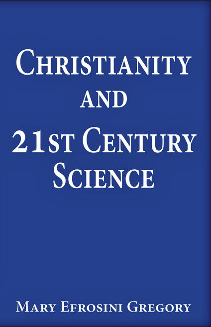 Christianity and 21st Century Science