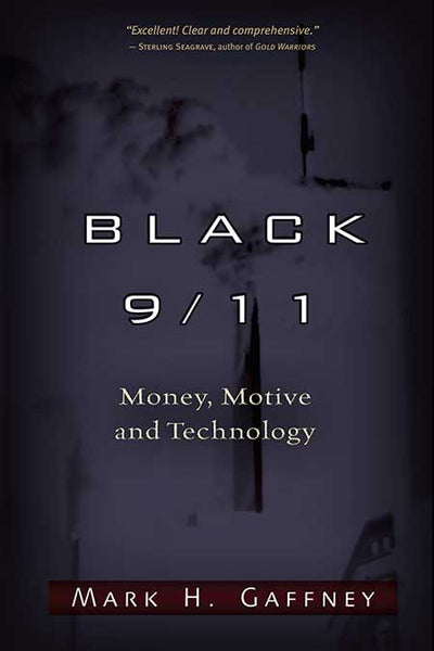 Black 9/11 Money, Motive and Technology