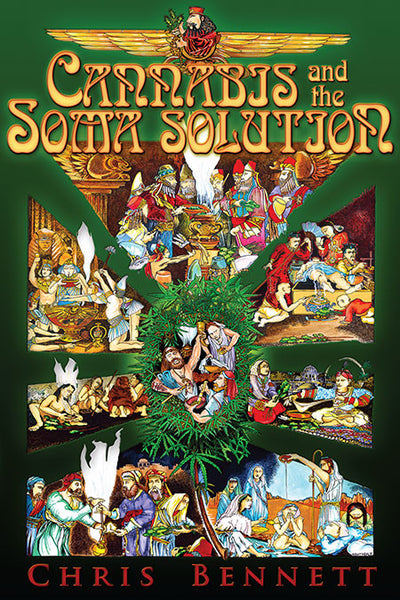 Cannabis and the Soma Solution