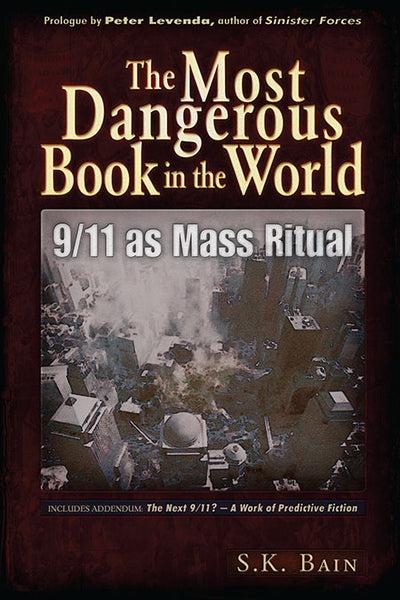 The Most Dangerous Book In The World  9/11 as Mass Ritual