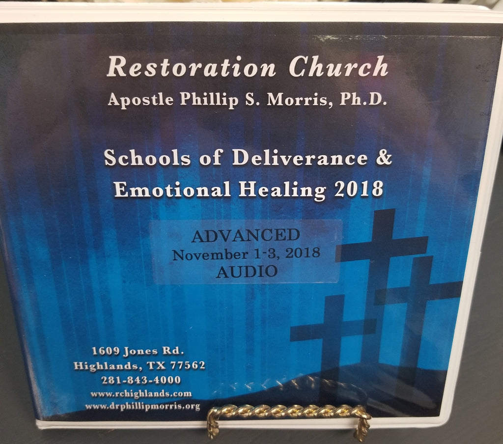 School of Deliverance & Emotional Healing - Advanced  2018 - 7 CD Set