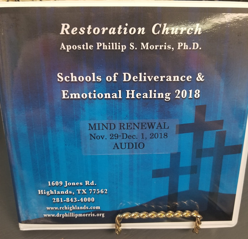 Schools of Deliverance & Emotional Healing  2018 - Mind Renewal - Audio