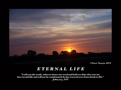 "Inspirational Photo ""Eternal Life"""