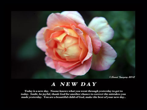"Inspirational Photo ""A New Day"""