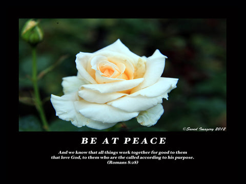 "Inspirational Photo ""Be At Peace"""