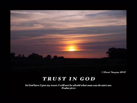 "Inspirational Photo ""Trust In God"""