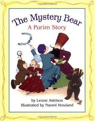 The Mystery Bear: A Purim Story (Hardcover)