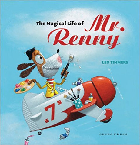 The Magical Life of Mr. Renny (Gecko Press Titles) Hardcover